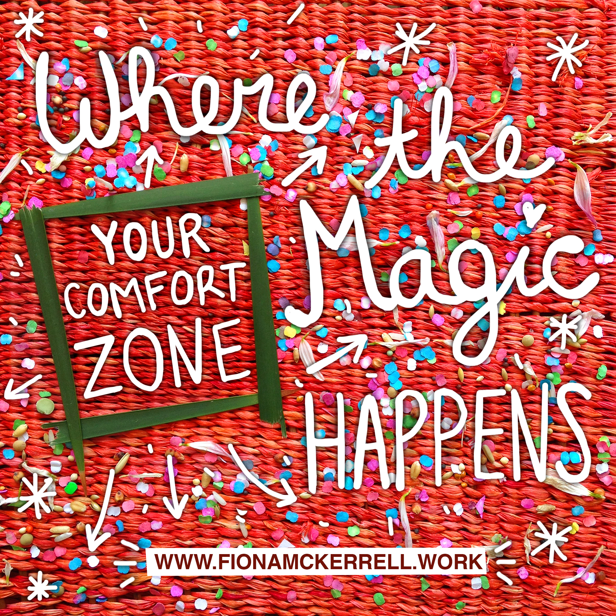 comfort zone magic happens